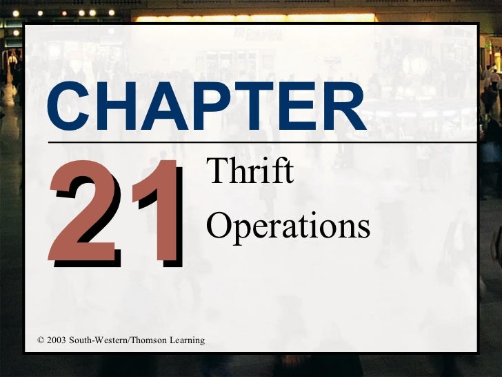 21 Thrift Operations