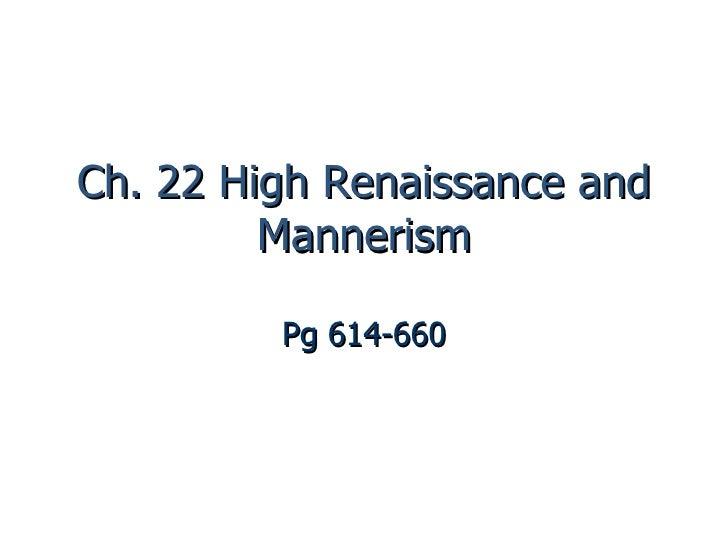 Ch. 22 High Renaissance and Mannerism Pg 614-660