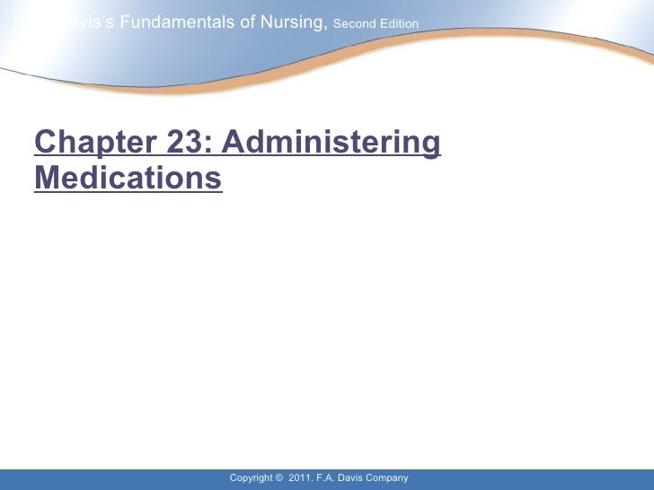Chapter 23: Administering Medications