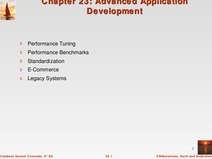 Chapter 23: Advanced Application                                    Development            s Performance Tuning           ...