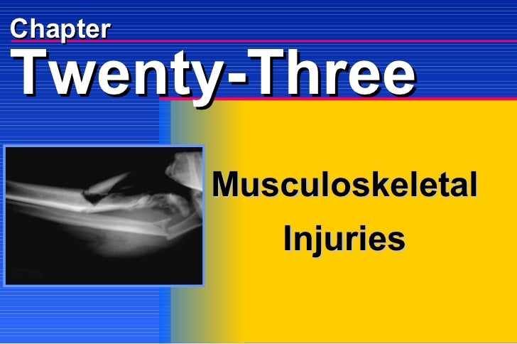 Chapter Musculoskeletal Injuries Twenty-Three