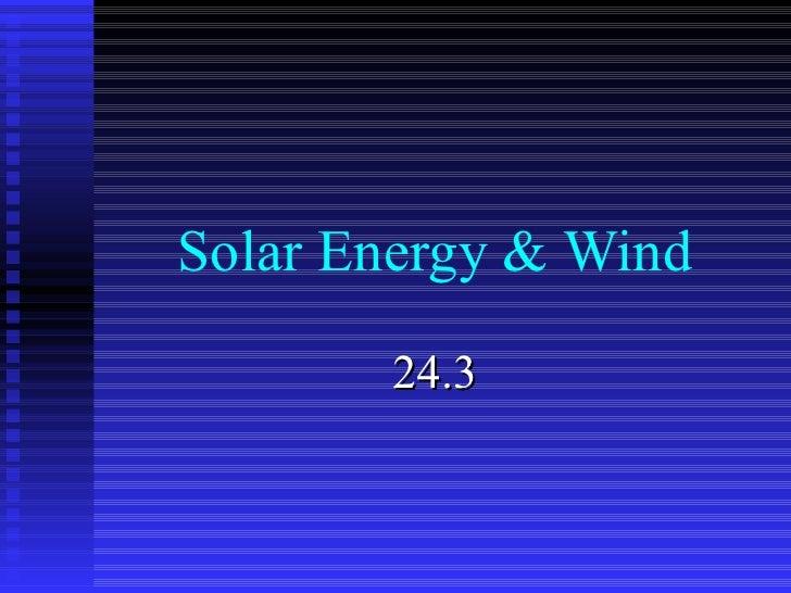 Solar Energy & Wind 24.3
