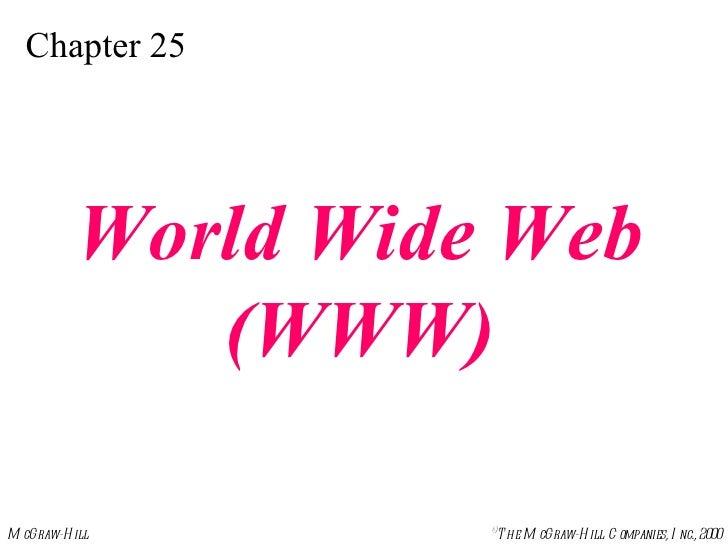 Chapter 25 World Wide Web (WWW)