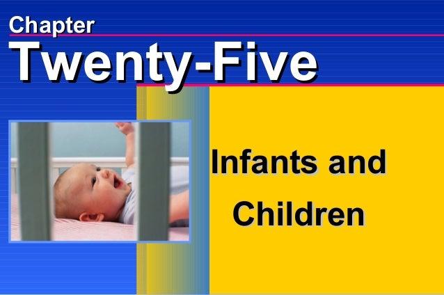 Chapter  Twenty-Five Infants and Children