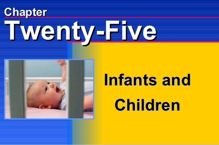 Chapter Infants and Children Twenty-Five