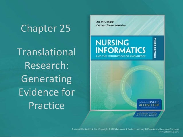 Chapter 25 Translational Research: Generating Evidence for Practice