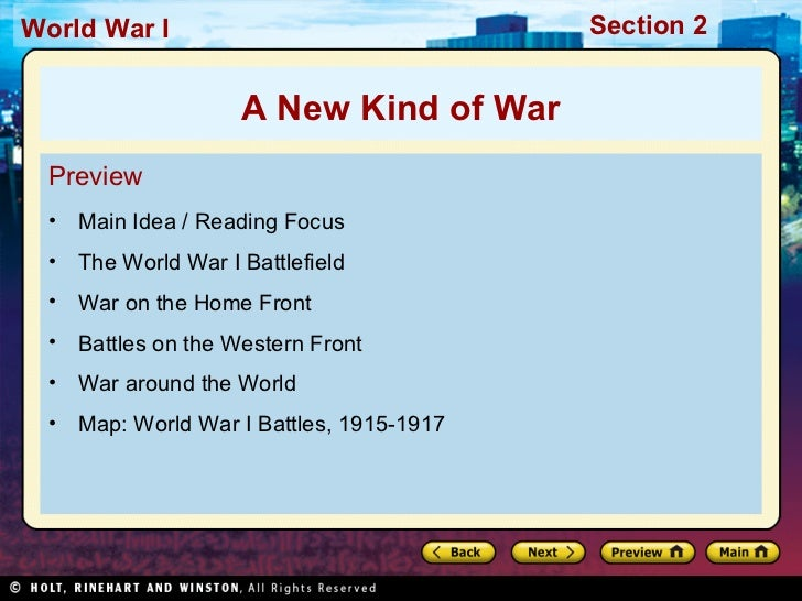 World War I                              Section 2                   A New Kind of War Preview • Main Idea / Reading Focus...