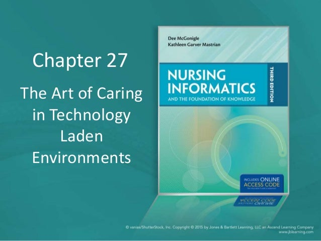 The Art of Caring in Technology Laden Environments Chapter 27