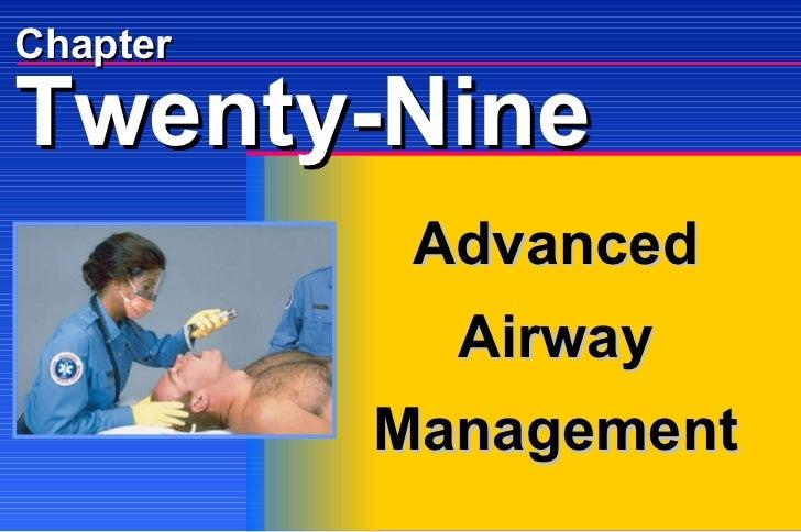 Chapter Advanced  Airway Management Twenty-Nine