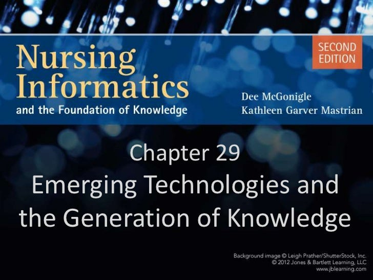 Chapter 29 Emerging Technologies andthe Generation of Knowledge