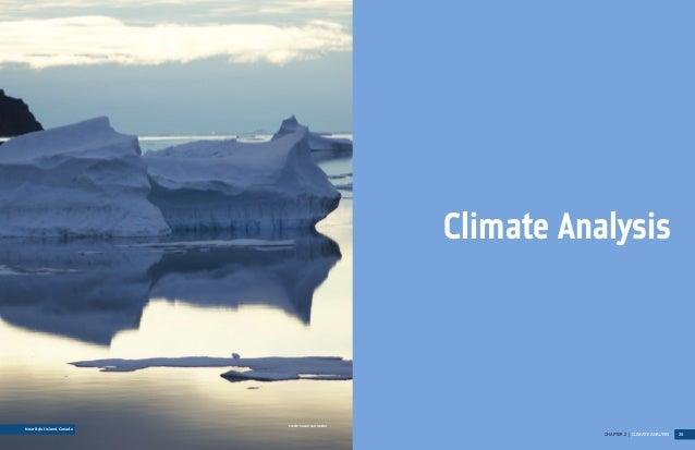 CHAPTER 2 | CLIMATE ANALYSIS 20Climate AnalysisNear Bylot Island, CanadaCredit: Susan van Gelder