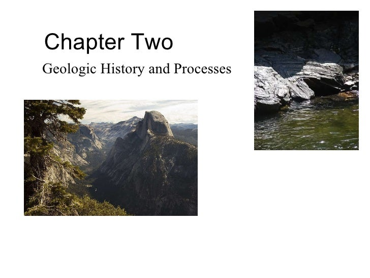 Chapter Two Geologic History and Processes