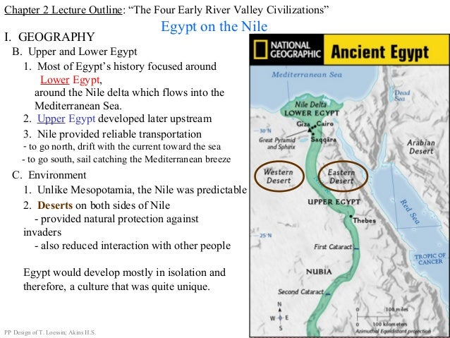 sumerian and nile valley civilizations and comparison betw Nile river valley vs mesopotamia politics  the nile river valley civilizations were located at the north end of the river in what is today eastern egypt the nile is one of few rivers that runs south to north the nile river delta feeds into the mediterranean.