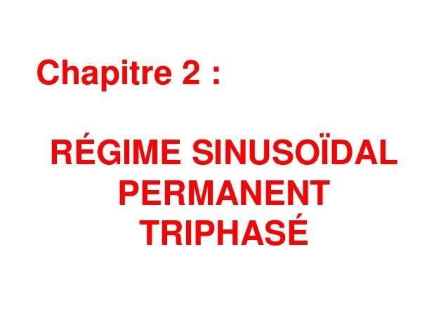 Chapitre 2 : RÉGIME SINUSOÏDAL PERMANENT TRIPHASÉ