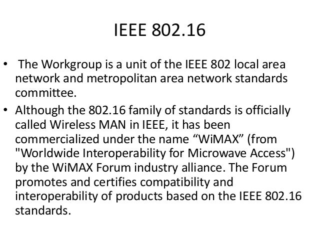 medium access sub layer Simulation of wimax physical layer: ieee 80216e  enables high speed internet access to residential, small and medium business customers,  sub channelization,.