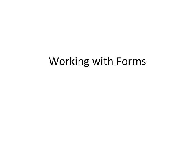 Working with Forms