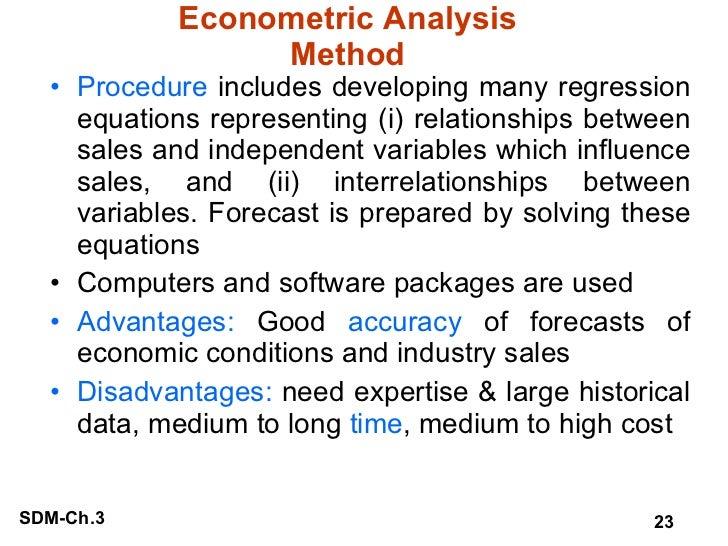 Econometric Analysis Method <ul><li>Procedure  includes developing many regression equations representing (i) relationship...