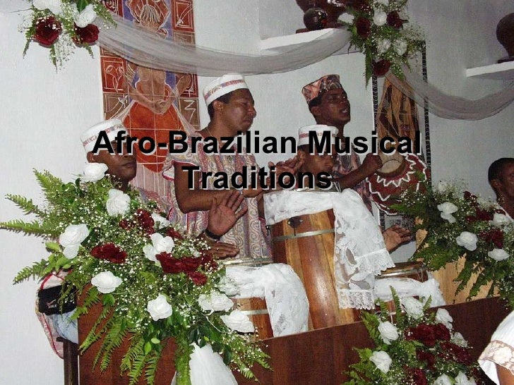 Afro-Brazilian Musical Traditions
