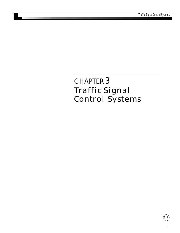 Traffic Signal Control SystemsCHAPTER 3Traffic SignalControl Systems                                      3-1