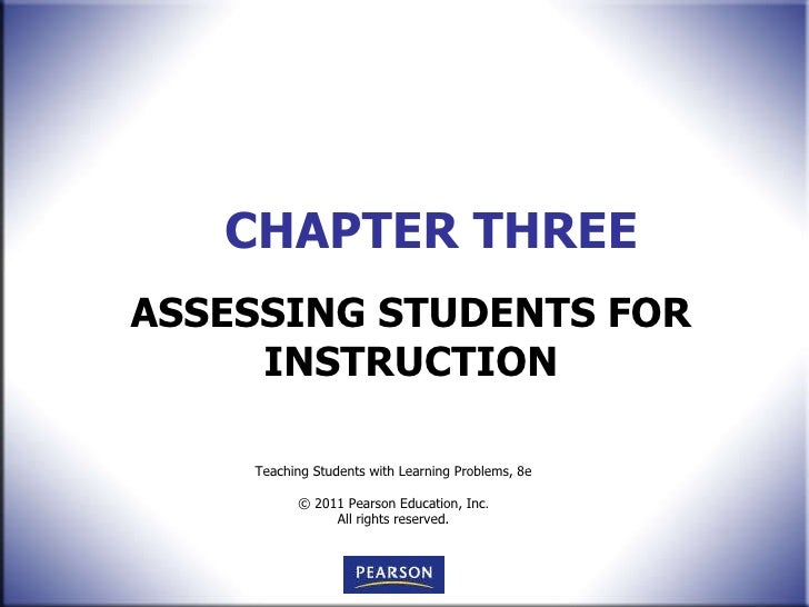 CHAPTER THREE ASSESSING STUDENTS FOR INSTRUCTION