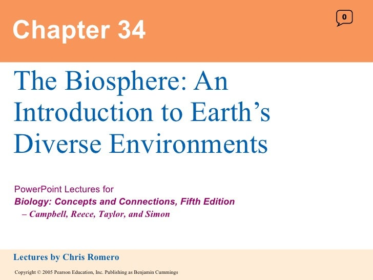 Chapter 34 The Biosphere: An Introduction to Earth's Diverse Environments 0