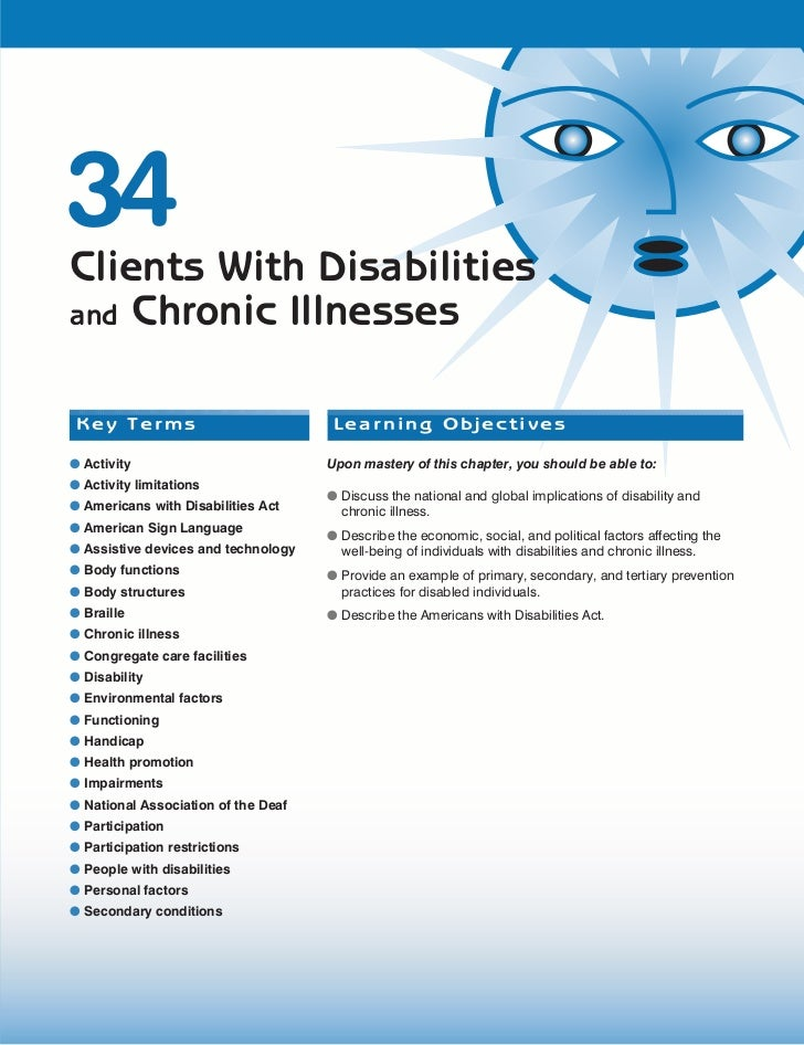 34 Clients With Disabilities and Chronic Illnesses    Key Terms                            Learning Objectives  ● Activity...