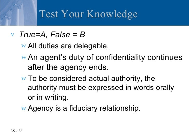 the agency relationship is fiduciary