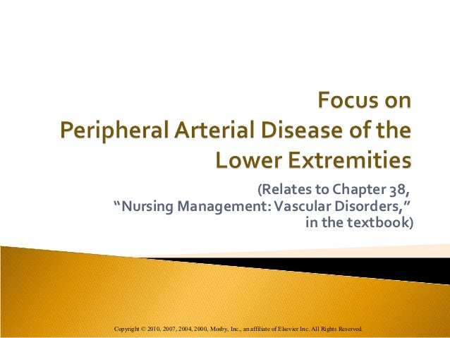 """(Relates to Chapter 38,""""Nursing Management: Vascular Disorders,""""                         in the textbook)Copyright © 2010,..."""