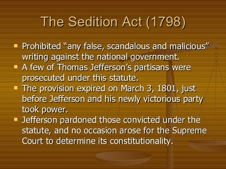an analysis of sedition act of 1798 Alien and sedition acts (1798) commentary by michael kent curtis, wake forest university school of law.