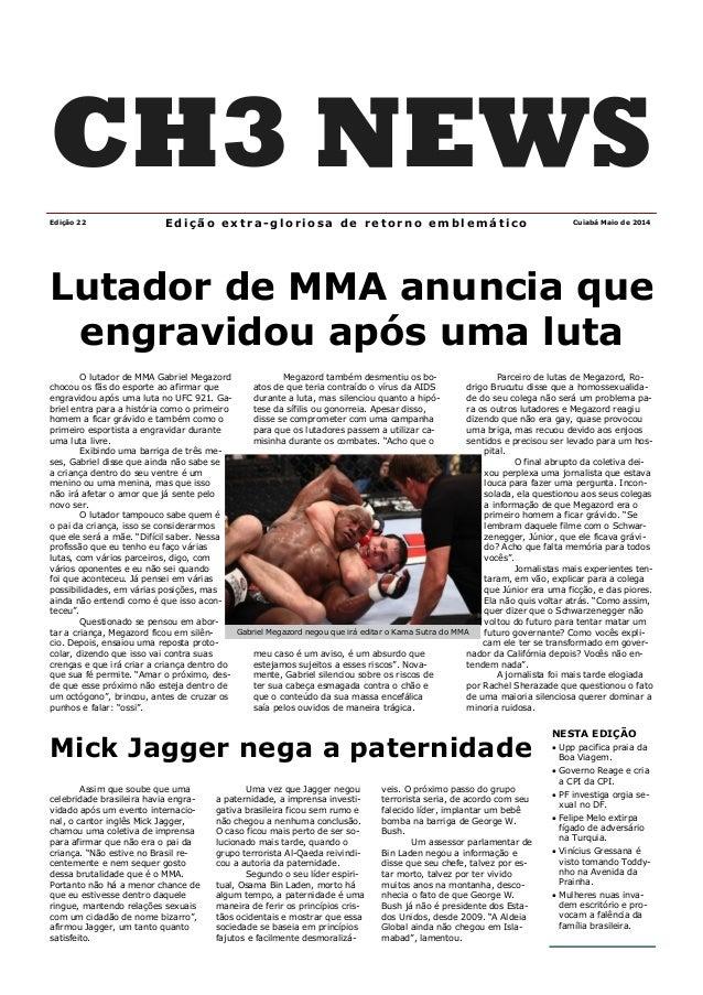 Lutador de MMA anuncia que engravidou após uma luta O lutador de MMA Gabriel Megazord chocou os fãs do esporte ao afirmar ...