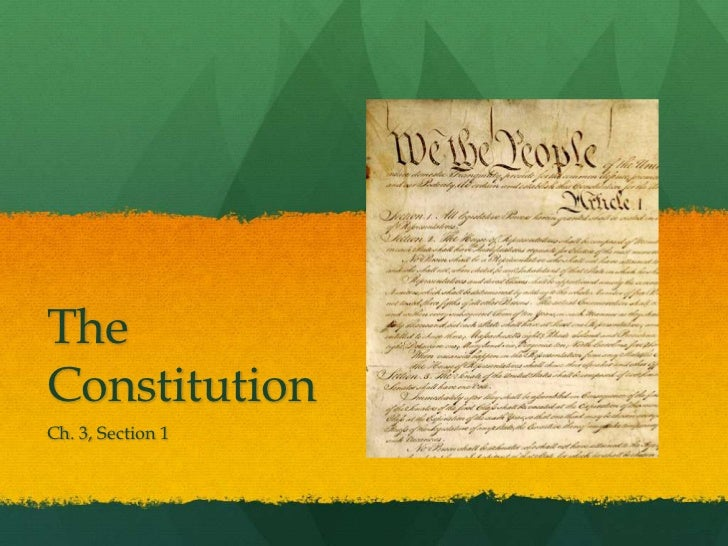 TheConstitutionCh. 3, Section 1