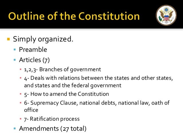 6 basic principles The six basic principles of the constitution the constitution is the supreme law of the land constitutional outline the preamble- introduction, basic outline 7 articles 1-3 national government i legislative branch ii.