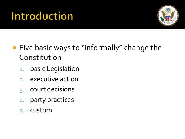 """Chapter 3, Section 3 """"Constitution Change by Other Means"""""""