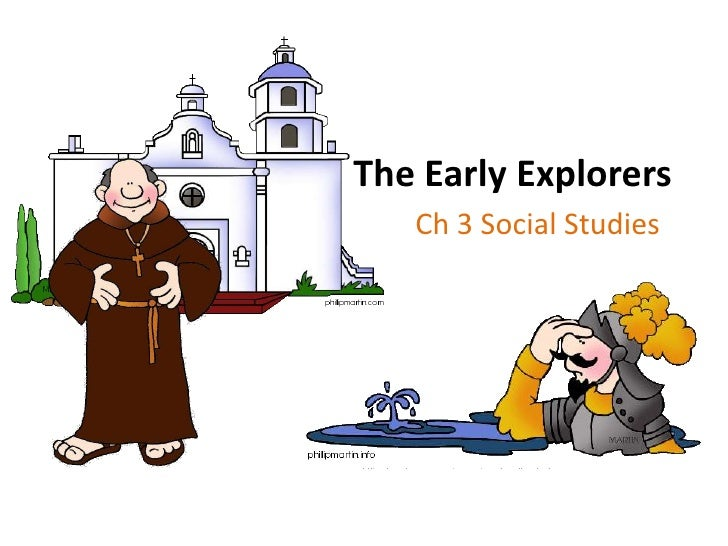 The Early Explorers<br />Ch 3 Social Studies<br />
