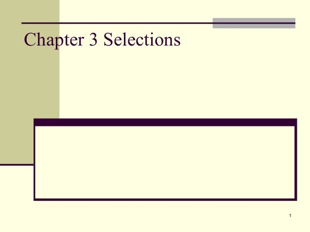 1 Chapter 3 Selections