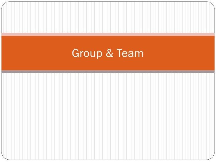 Group & Team