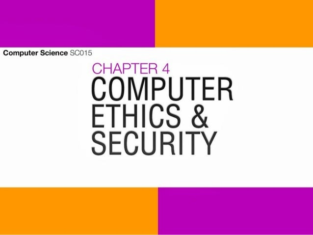 Why ? At the end of this chapter, student should be able to : ● defining ; ○ computer ethics, computer security risks ● li...