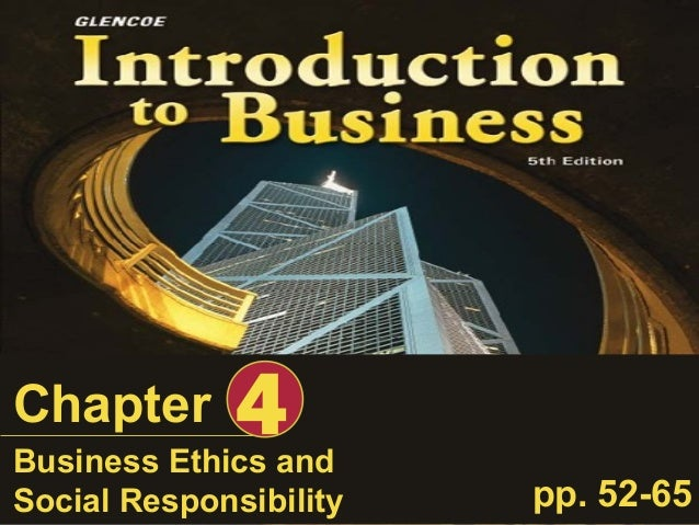 Business Ethics and Social Responsibility Chapter 4 pp. 52-65