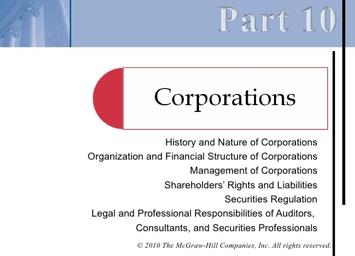 the history and structure of corporations The partners decide the entity's structure, allocation of profits and  losses, and the timing and amount of distributions  common forms of ownership.
