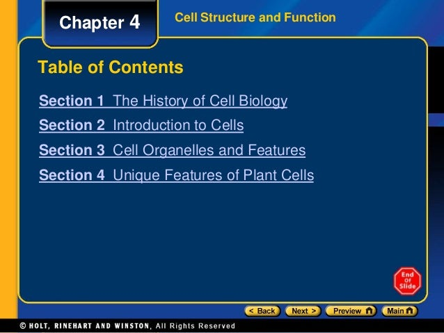 Cell Structure and Function Chapter 4  Table of Contents  Section 1 The History of Cell Biology  Section 2 Introduction to...
