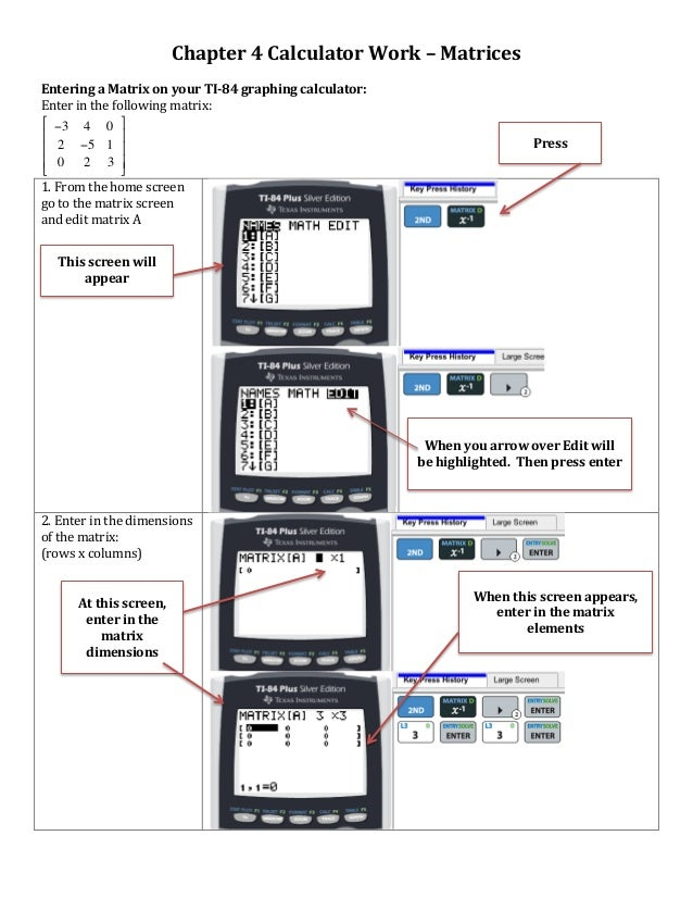 Chapter  4  Calculator  Work  –  Matrices      Entering  a  Matrix  on  your  TI-‐84  graphing...