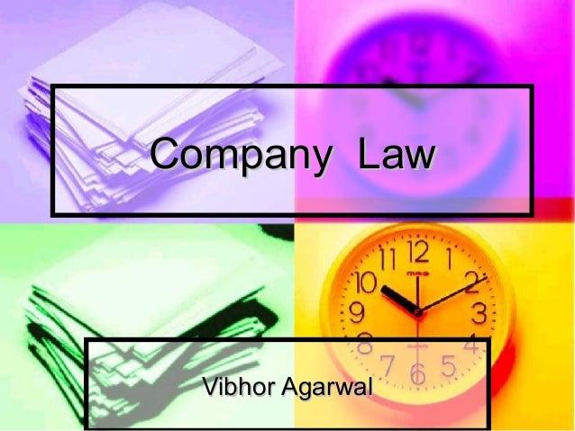 Company LawCompany Law Vibhor AgarwalVibhor Agarwal