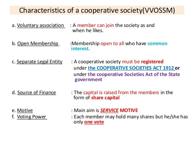 What are the essential characteristics of Cooperative Society?