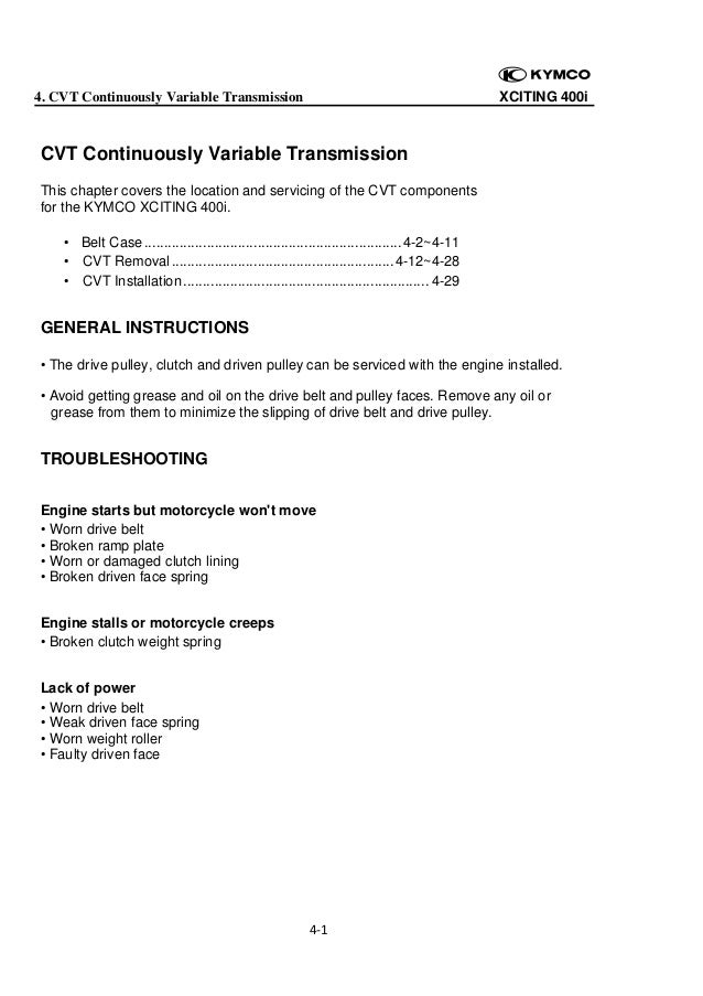 XCITING 400i  4. CVT Continuously Variable Transmission    CVT Continuously Variable Transmission This chapter covers the ...