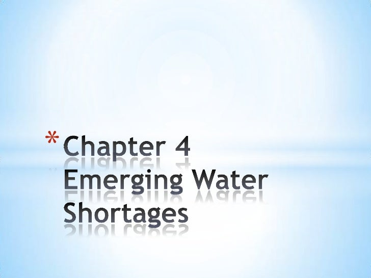 Chapter 4 Emerging Water Shortages<br />