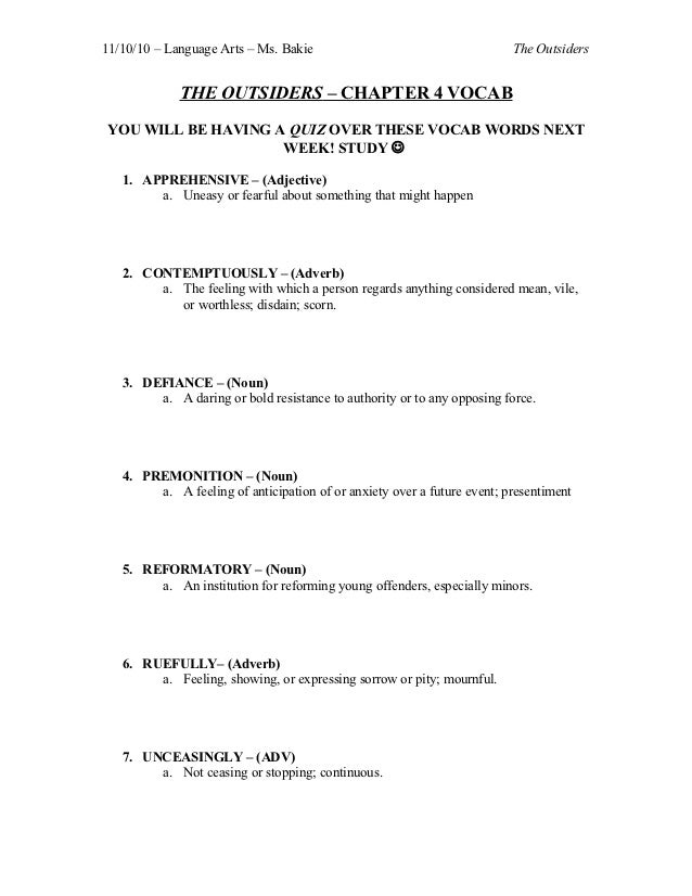 11/10/10 – Language Arts – Ms. Bakie                                     The Outsiders             THE OUTSIDERS – CHAPTER...