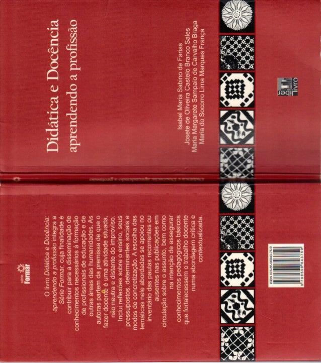 Livro ---didatica e-docencia-_aprendendo_a_profissao
