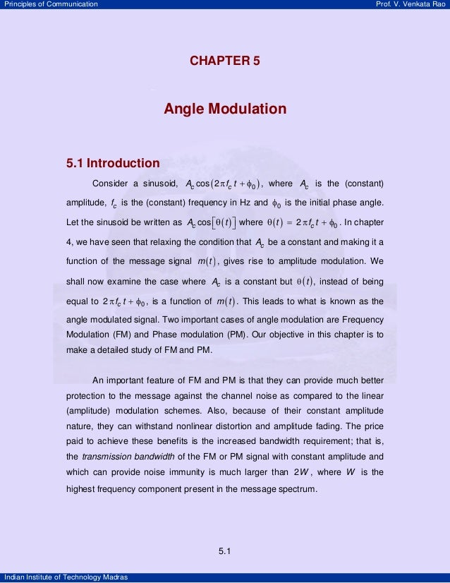 Principles of Communication  Prof. V. Venkata Rao  CHAPTER 5 CHAPTER 5  Angle Modulation  5.1 Introduction Consider a sinu...