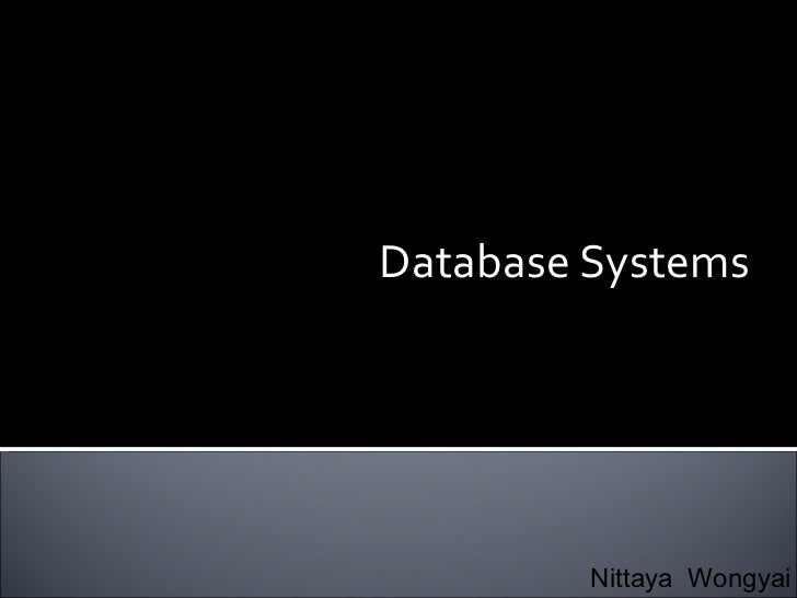Database Systems  Nittaya  Wongyai