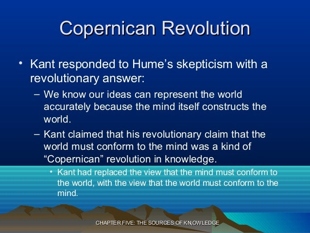 analysis kant s copernican revolution We cannot capture those changes in a clear summary, but we can identify some  of  this ideas is called kant's copernican revolution, because like nicolaus.